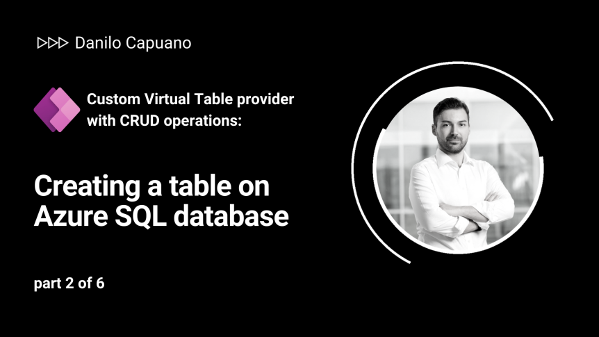 Custom Virtual Table provider with CRUD operations: Creating a table on Azure SQL database – part 2 of 6